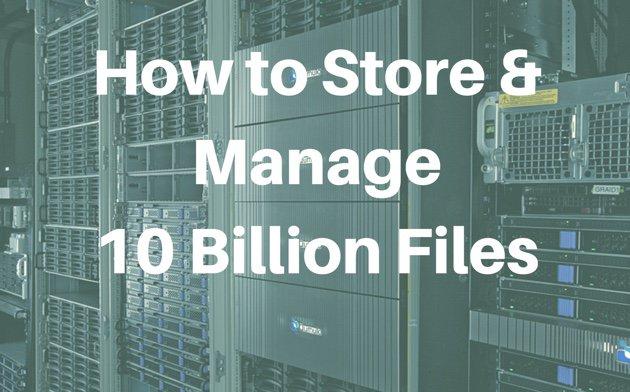 how-to-storage-and-manage-10-billion-jpg