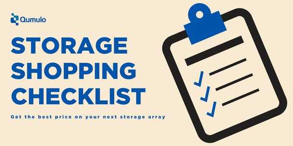 The Qumulo Storage Shopping Checklist