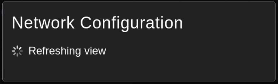 Network configuration-refreshing view